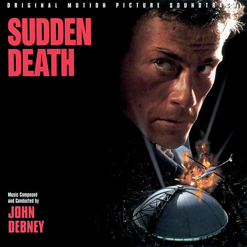 Sudden Death by John Debney