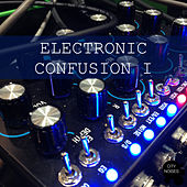 Electronic Confusion I by Various Artists