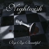 Bye Bye Beautiful van Nightwish