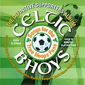 The Definitve Supporters Album by Celtic Bhoys