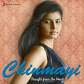 Chinmayi: Straight from the Heart de Chinmayi