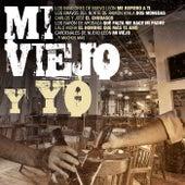 Mi Viejo Y Yo de Various Artists