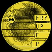 Fry Up by Various Artists