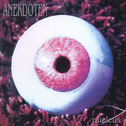 Nucleus by Anekdoten