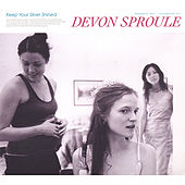 Keep Your Silver Shined by Devon Sproule