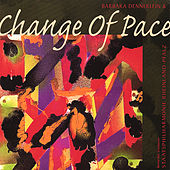 Change of Pace by Barbara Dennerlein