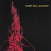 Camp Kill Yourself, Vol.1 von CKY