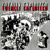 Totally Exploited - Best Of by The Exploited