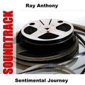 Sentimental Journey by Ray Anthony
