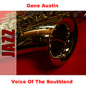 Voice Of The Southland de Gene Austin