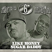 Like Money (Clean) von Three 6 Mafia
