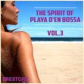 The Spirit of Playa D'en Bossa, Vol. 3 by Various Artists