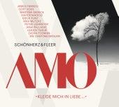AMO (Kleide mich in Liebe) von Schönherz & Fleer