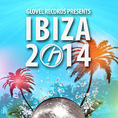 Glovel Records Pres. Ibiza 2014 by Various Artists