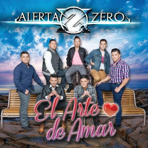 El Arte De Amar by Alerta Zero