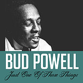 Just One of Those Things de Bud Powell