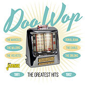 Doo - Wop, The Greatest Hits, 1961 - 1962 von Various Artists