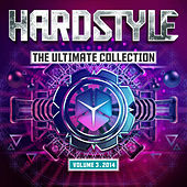 Hardstyle The Ultimate Collection Volume 3 2014 de Various Artists