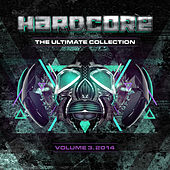 Hardcore The Ultimate Collection Volume 3 2014 by Various Artists