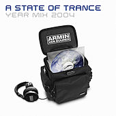 A State Of Trance Year Mix 2004 (Mixed Version) by Various Artists