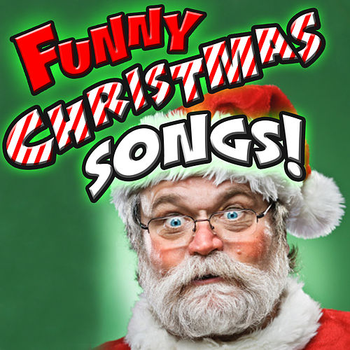 Funny Christmas Songs by Various Artists