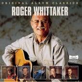 Original Album Classics, Vol. I von Roger Whittaker