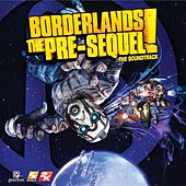 Borderlands: The Pre-Sequel (The Soundtrack) by Various Artists