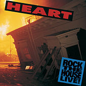 Rock The House Live! by Heart