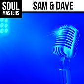 Soul Masters: Sam & Dave by Sam and Dave