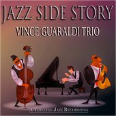Jazz Side Story (A Timeless Jazz Recordings) by Vince Guaraldi