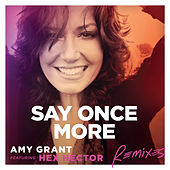 Say Once More (Remixes) de Amy Grant