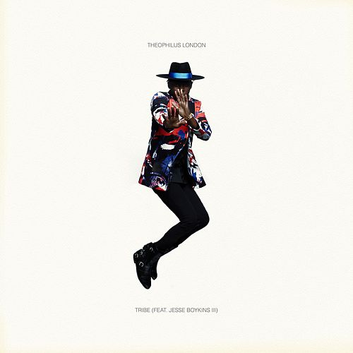 Tribe (feat. Jesse Boykins III) by Theophilus London