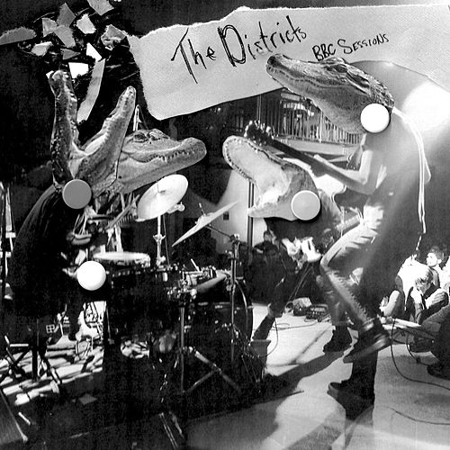 The BBC Sessions by The Districts