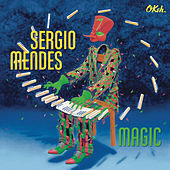 Magic by Sergio Mendes
