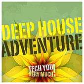 Deep House Adventure von Various Artists