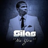 Na You by Silas