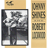 Johnny Shines & Robert Lockwood by Various Artists