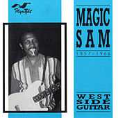 West Side Guitar, 1957 - 1966 by Magic Sam