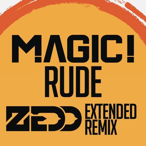Rude (Zedd Extended Remix) de Magic!