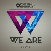 We Are (Part 1) von Dash Berlin