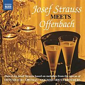 Josef Strauss Meets Offenbach de Various Artists
