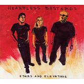 Stairs and Elevators von Heartless Bastards