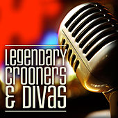 Legendary Crooners and Divas by Various Artists