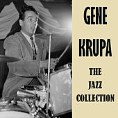 The Jazz Collection de Gene Krupa