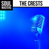 Soul Masters: The Crests by The Crests