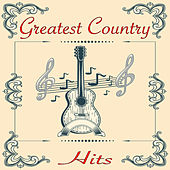 Greatest Country Hits von Various Artists