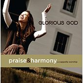 Glorious God: A Cappella Worship by Keith Lancaster
