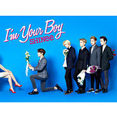 I'm Your Boy by SHINee