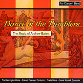 Dance Of The Tumblers - The Music Of Andrew Balent de Various Artists