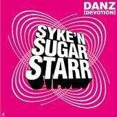 Danz (Devotion) de Syke'n'Sugarstarr